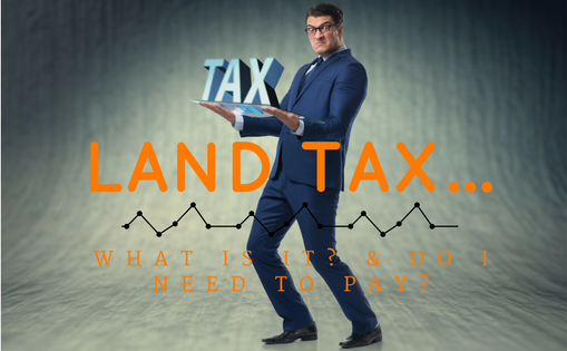 The Property Buyers Guide by Simply Altruism_Land Tax_What is it and do I need to pay? Explaining the rules and regulations around Land Tax and who needs to pay and when.